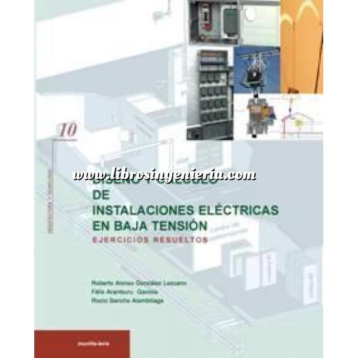Imagen Instalaciones eléctricas de baja tensión Diseño y cálculo de instalaciones eléctricas en baja tensión: ejercicios resueltos