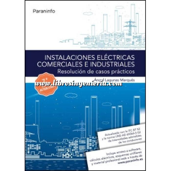 Imagen Instalaciones eléctricas de baja tensión Instalaciones eléctricas comerciales e industriales. Resolución de casos prácticos 7.ª edición 2017