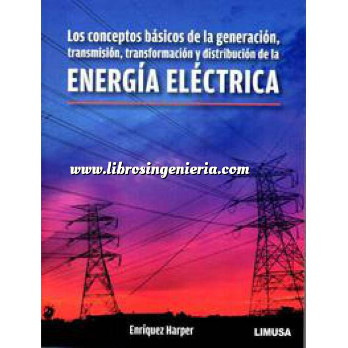 Imagen Instalaciones eléctricas de baja tensión Los conceptos básicos de la generación, transmisión, transformación y distribución de la energía eléctrica
