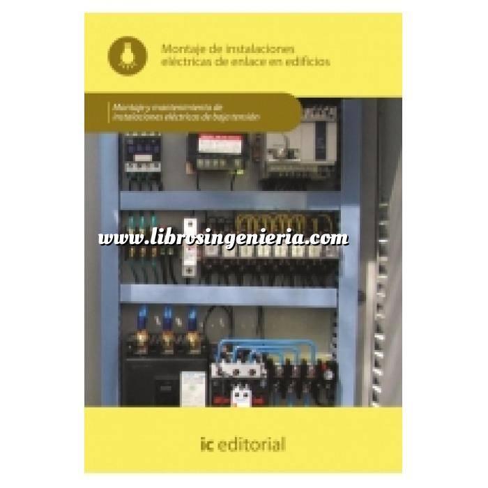 Imagen Instalaciones eléctricas de baja tensión Montaje de instalaciones eléctricas de enlace en edificios