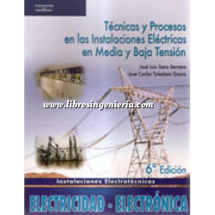 Imagen Instalaciones eléctricas de baja tensión Técnicas y procesos en las instalaciones eléctricas en media y baja tensión