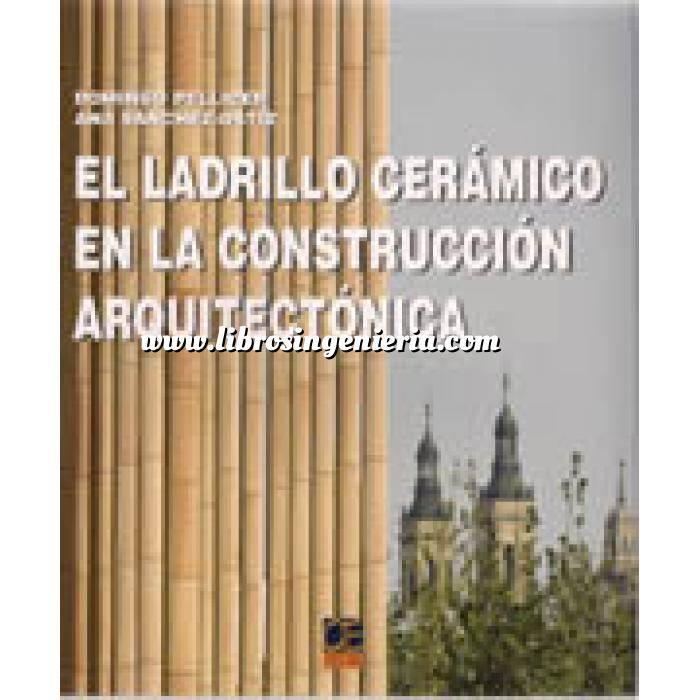Imagen Ladrillo El ladrillo ceramico en la construcción arquitectonica