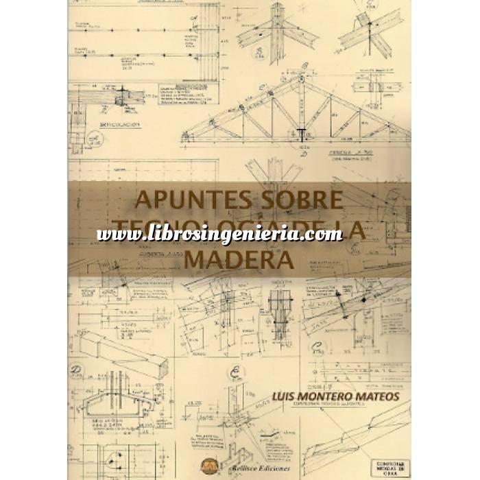 Imagen Madera Apuntes sobre tecnología de la madera