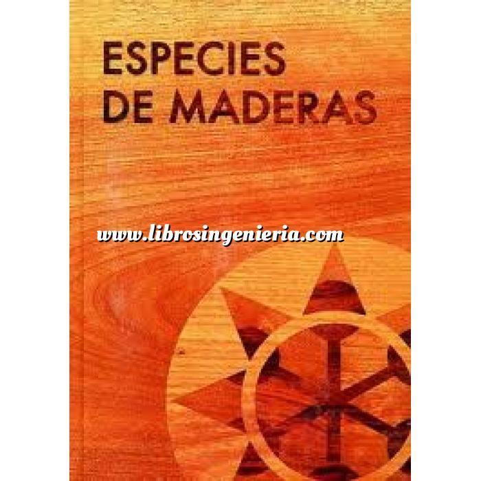 Imagen Madera Especies de maderas para construcción, carpintería y mobiliario