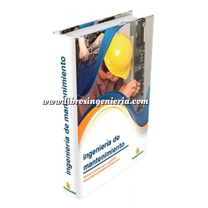 Imagen Mantenimiento industrial Ingenieria de mantenimiento.Manual práctico para la gestión eficaz del mantenimiento industrial