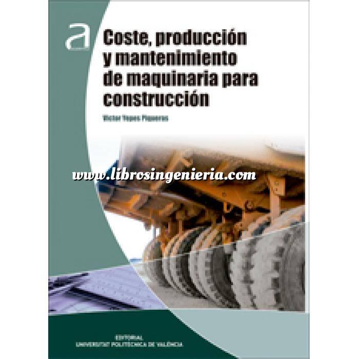Imagen Maquinaria de obras publicas Coste,Producción y mantenimiento de Maquinaria para construcción