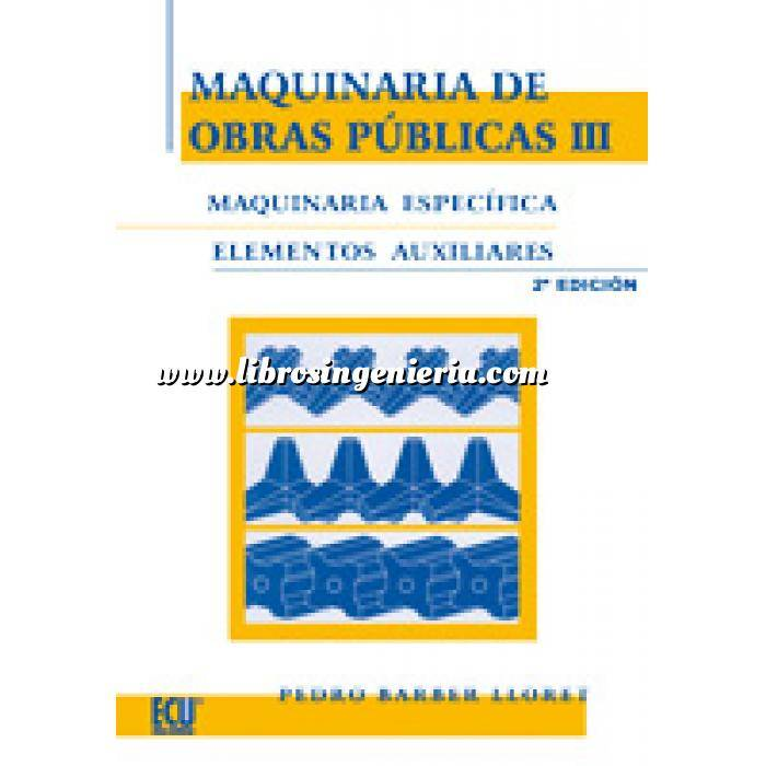 Imagen Maquinaria de obras publicas Maquinaria de obras públicas III: Maquinaria específica y elementos auxiliares