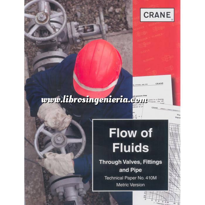Imagen Mecánica de fluidos Flow of fluids.  Through valves fittings and pipe. Technical Paper No. 410M. Metric Version