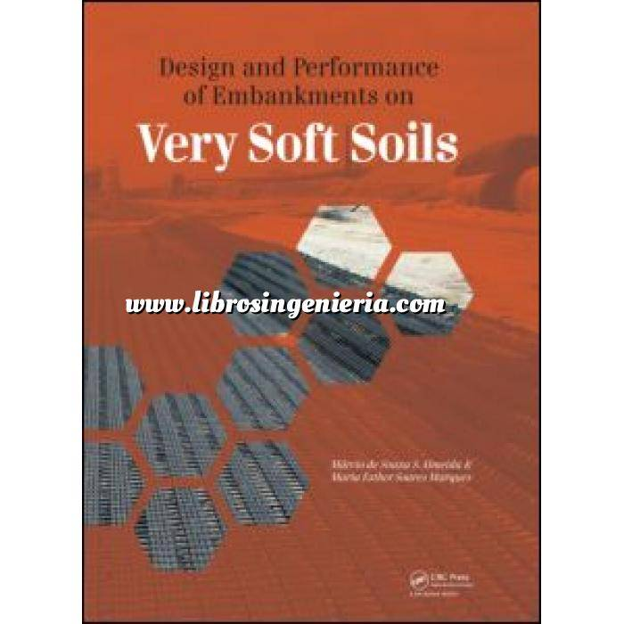 Imagen Mecánica del suelo Design and Performance of Embankments on Very Soft Soils