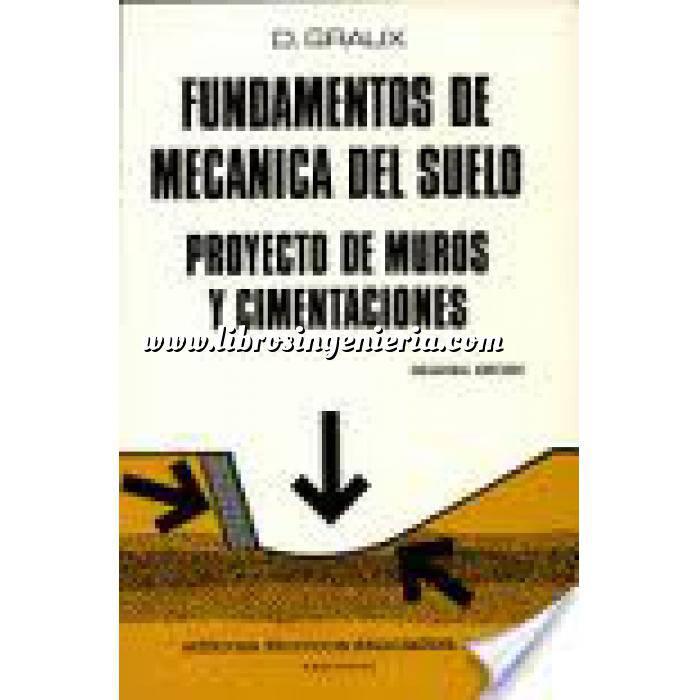 Imagen Mecánica del suelo Fundamentos de mecánica del suelo. Proyecto de muros y cimentaciones