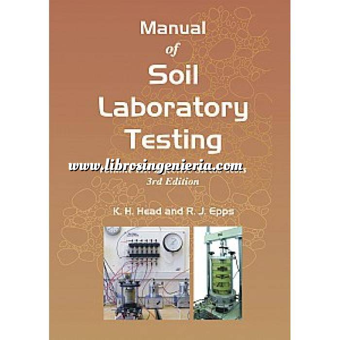 Imagen Mecánica del suelo Manual of Soil Laboratory Testing  Vol.3  Effective Stress Tests