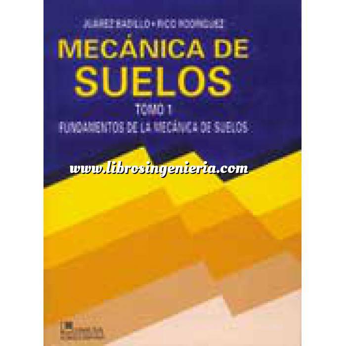 Imagen Mecánica del suelo Mecanica de suelos.Fundamentos de la mecánica de suelos.Volumen  1