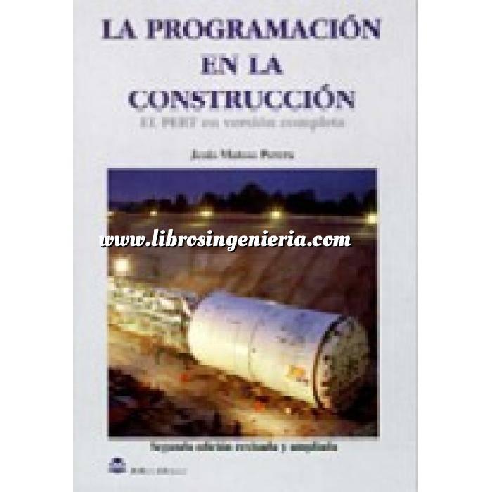 Imagen Mediciones, presupuestación y cuadros de precios La programación en la construcción.El pert en versión completa