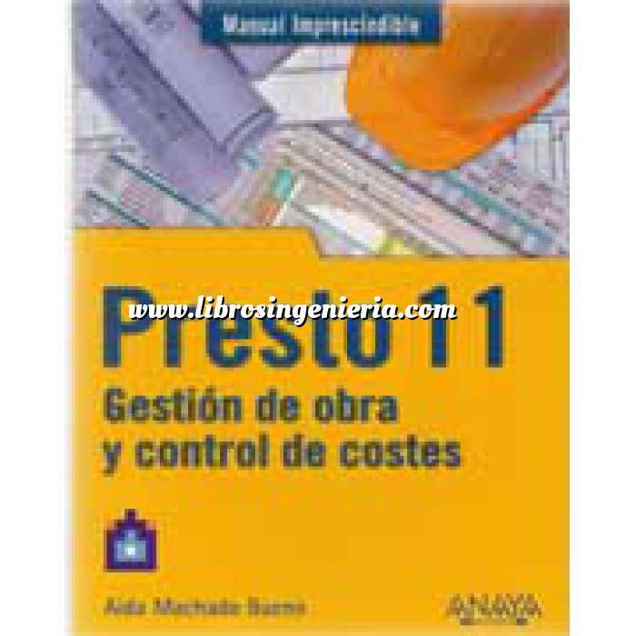 Imagen Mediciones, presupuestación y cuadros de precios Presto 11. Gestión de obra y control de costes