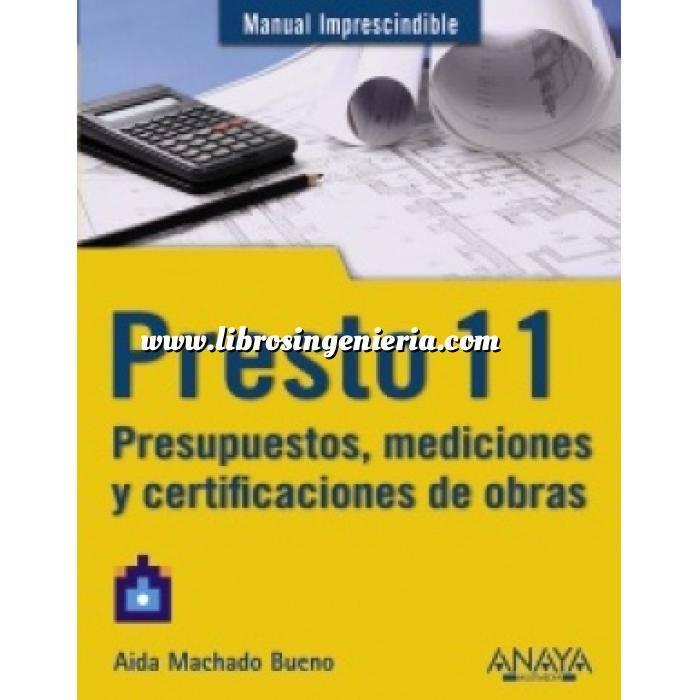 Imagen Mediciones, presupuestación y cuadros de precios Presto 11. Presupuestos, mediciones y certificaciones de obra