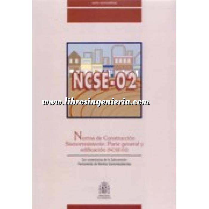 Imagen Normativa de construcción Norma de construcción sismorresistente. Parte general y edificación .NCSE-02