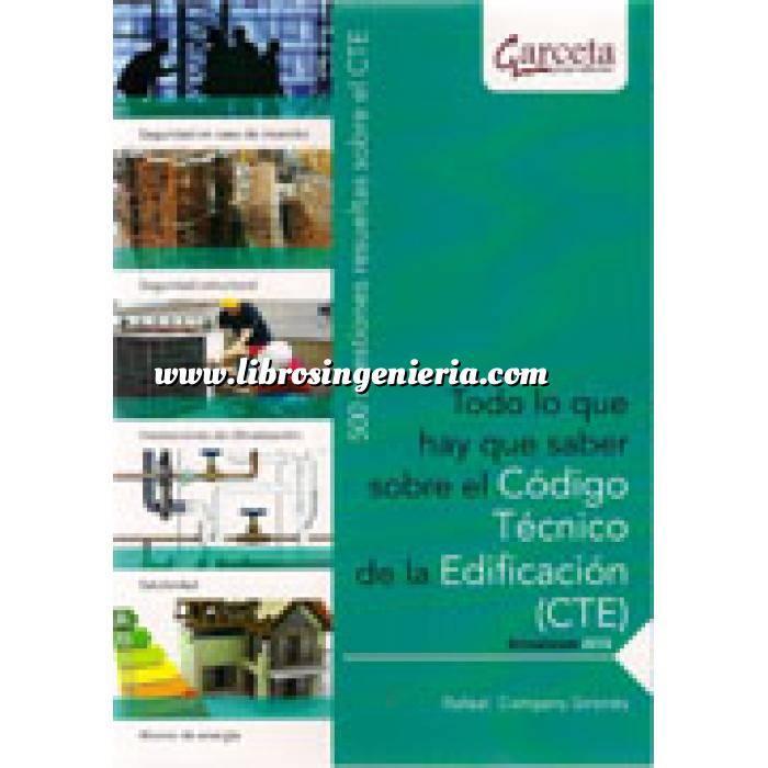 Imagen Normativa de construcción Todo lo que hay que saber sobre el Código Técnico de la Edificación (CTE). 500 cuestiones resueltas sobre el CTE