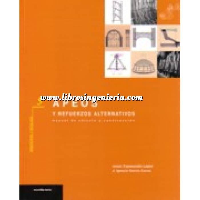 Imagen Patología y rehabilitación Apeos y refuerzos alternativos.manual de cálculo y construcción
