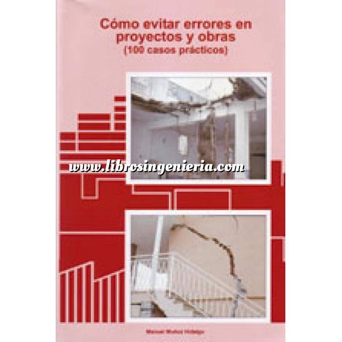 Imagen Patología y rehabilitación Cómo evitar errores en proyectos y obras (100 casos prácticos)