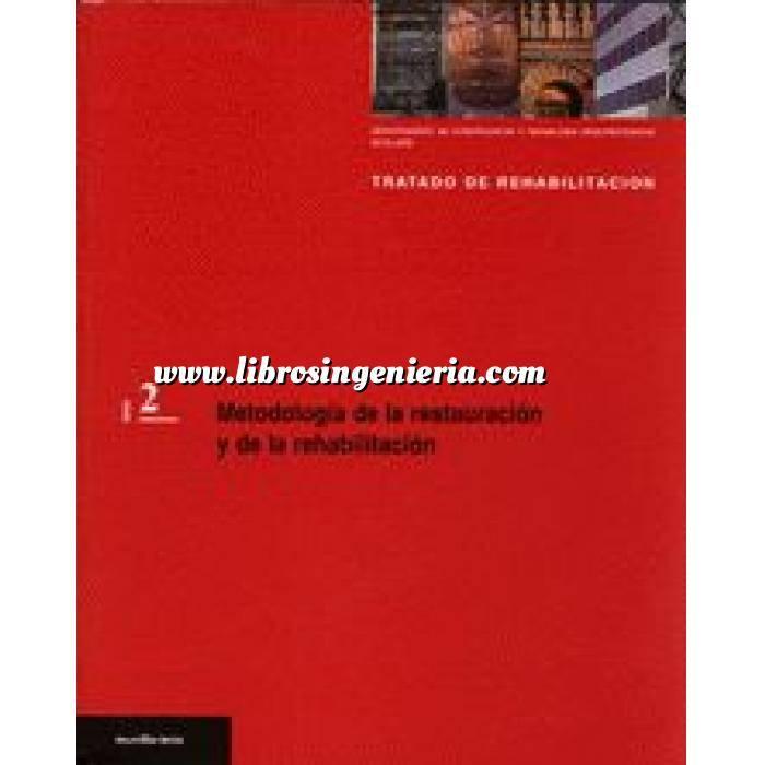 Imagen Patología y rehabilitación Metodología de la restauración y de la rehabilitación