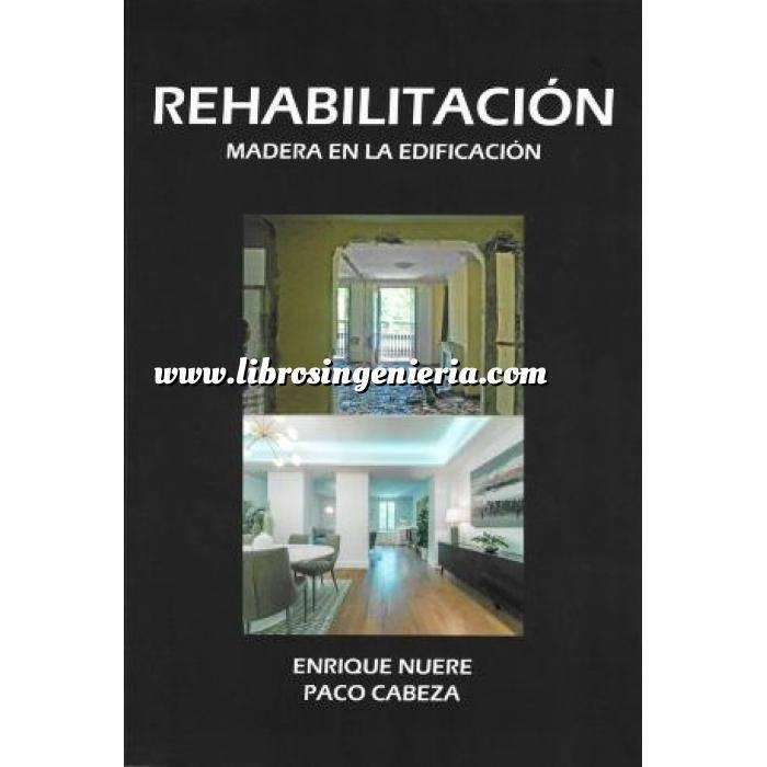Imagen Patología y rehabilitación Rehabilitación. Madera en la edificación