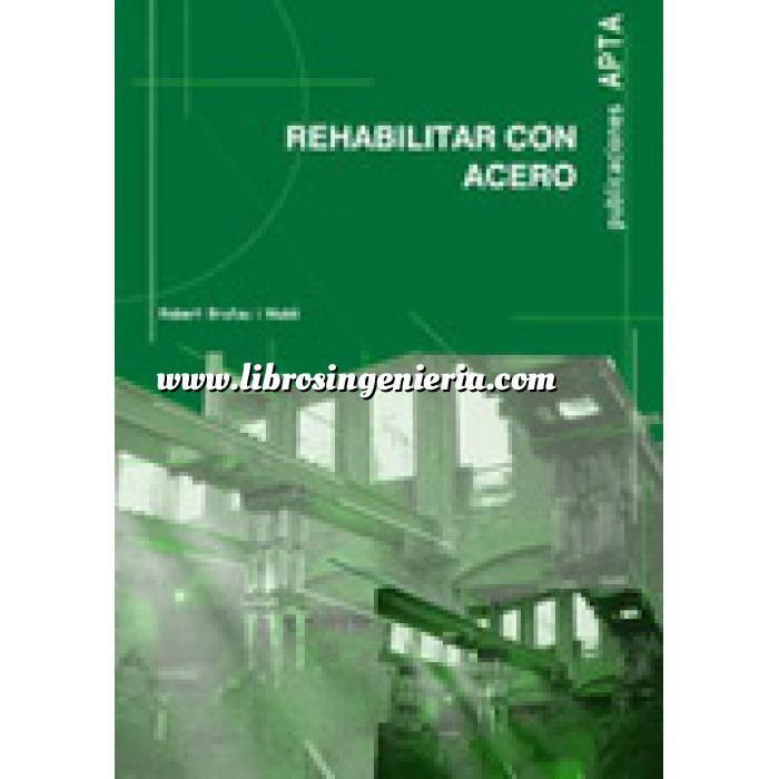 Imagen Patología y rehabilitación Rehabilitar con acero