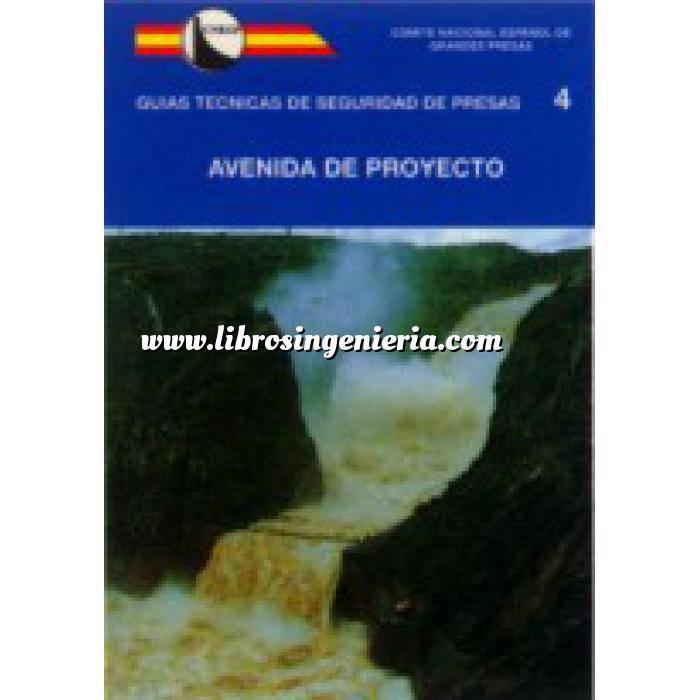 Imagen Presas Guía Técnica de Seguridad de Presas nº 4.Avenida de Proyecto