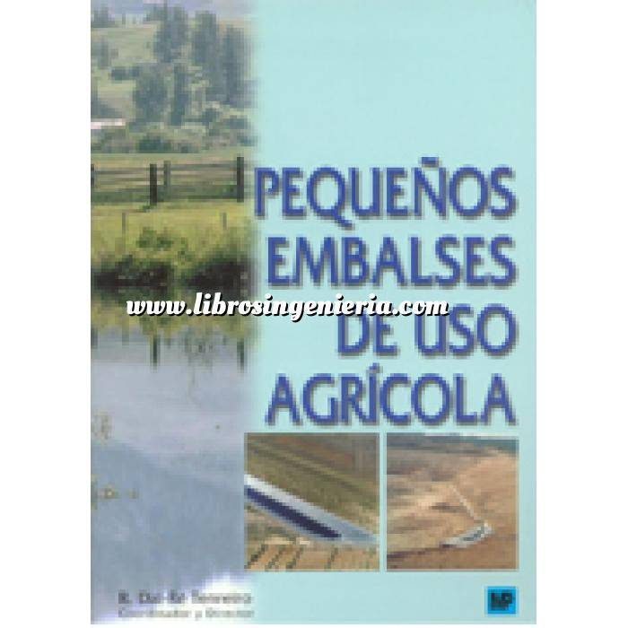 Imagen Presas Pequeños embalses de uso agricola