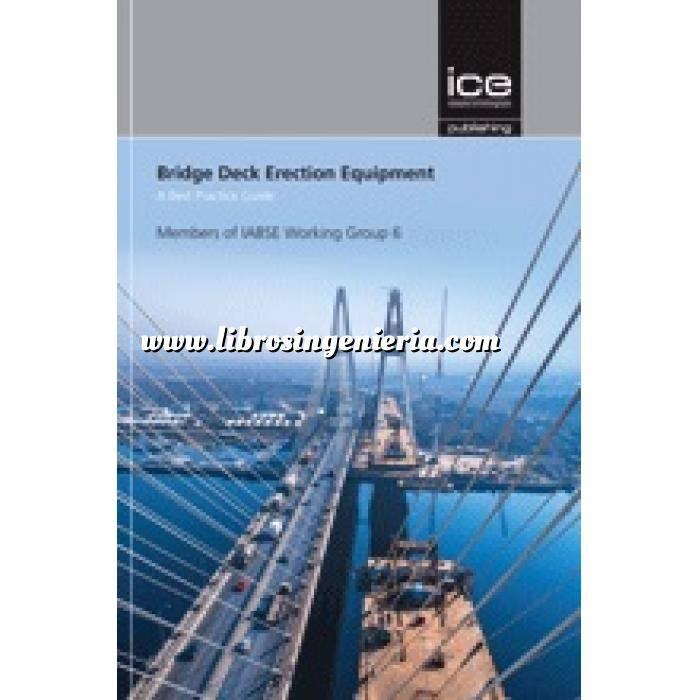 Imagen Puentes y pasarelas Bridge Deck Erection Equipment: A Best Practice Guide