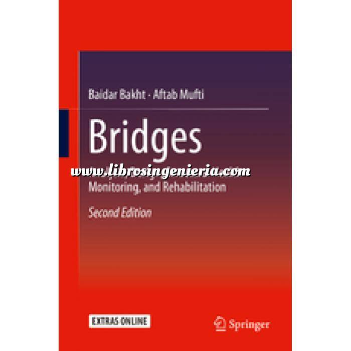 Imagen Puentes y pasarelas Bridges  Analysis, Design, Structural Health Monitoring, and Rehabilitation