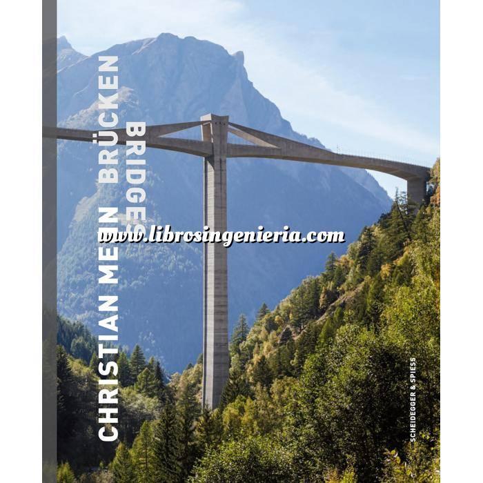 Imagen Puentes y pasarelas Christian Menn bridges.The art of structural engineering: the bridges, visions, and philosophy of Christian Menn.