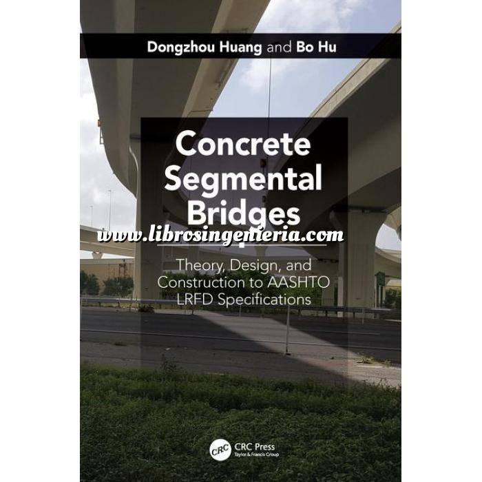 Imagen Puentes y pasarelas Concrete Segmental Bridges: Theory, Design, and Construction to AASHTO LRFD Specifications