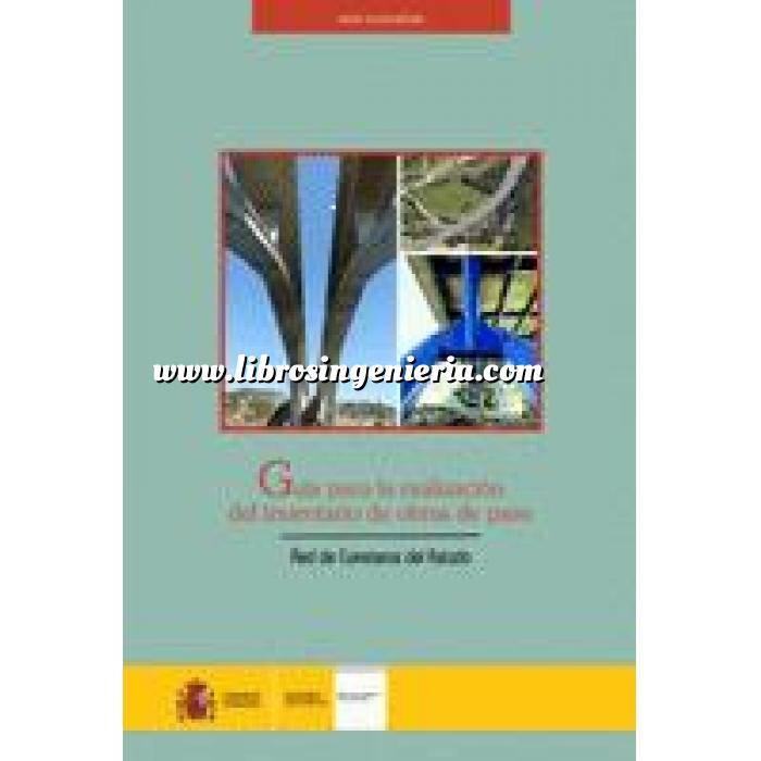 Imagen Puentes y pasarelas Guía para la realización del inventario de obras de paso. Red de Carreteras del Estado.