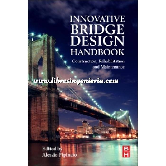Imagen Puentes y pasarelas Innovative Bridge Design Handbook.Construction, Rehabilitation and Maintenance