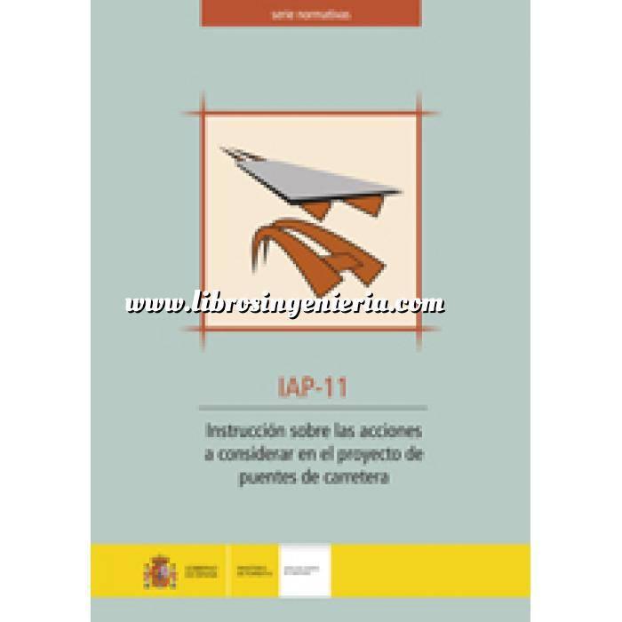 Imagen Puentes y pasarelas Instrucción sobre las acciones a considerar en el proyecto de puentes de carretera. IAP-11