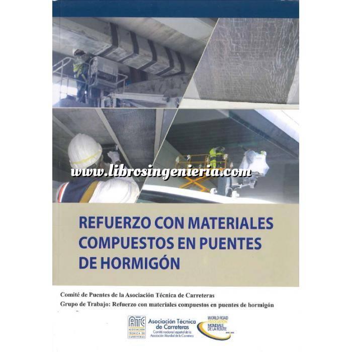 Imagen Puentes y pasarelas Jornada técnica refuerzo con materiales compuestos en puentes de hormigón