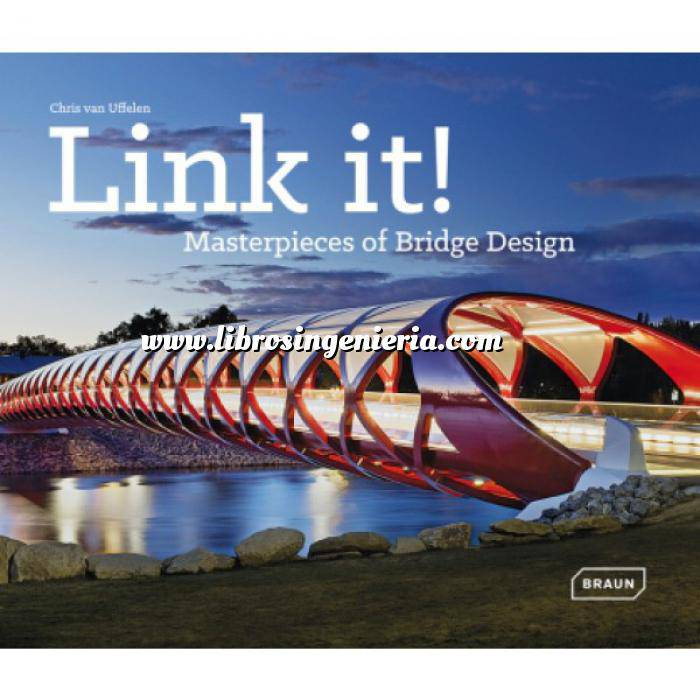 Imagen Puentes y pasarelas Link it . Masterpieces of Bridge Design
