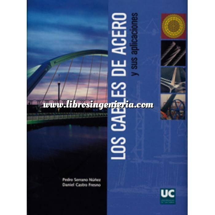 Imagen Puentes y pasarelas Los cables de acero y sus aplicaciones