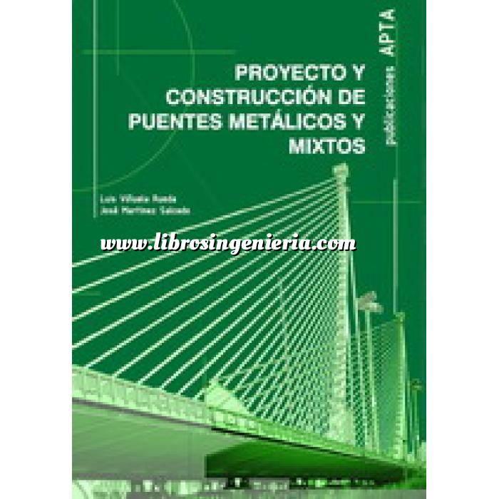 Imagen Puentes y pasarelas Proyecto y construcción de puentes metálicos y mixtos