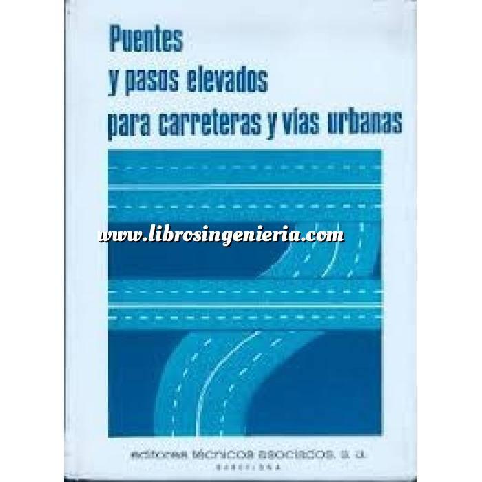 Imagen Puentes y pasarelas Puentes y pasos elevados para carreteras y vias urbanas