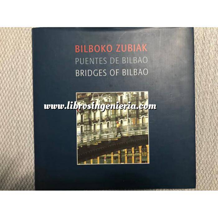Imagen Puentes y pasarelas Reserva libro Puentes de Bilbao Teknés Innovación S.L