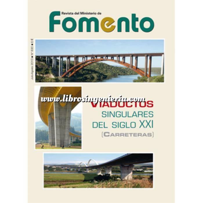 Imagen Puentes y pasarelas Revista del Ministerio de Fomento. Viaductos singulares del siglo XXI ( Carreteras )