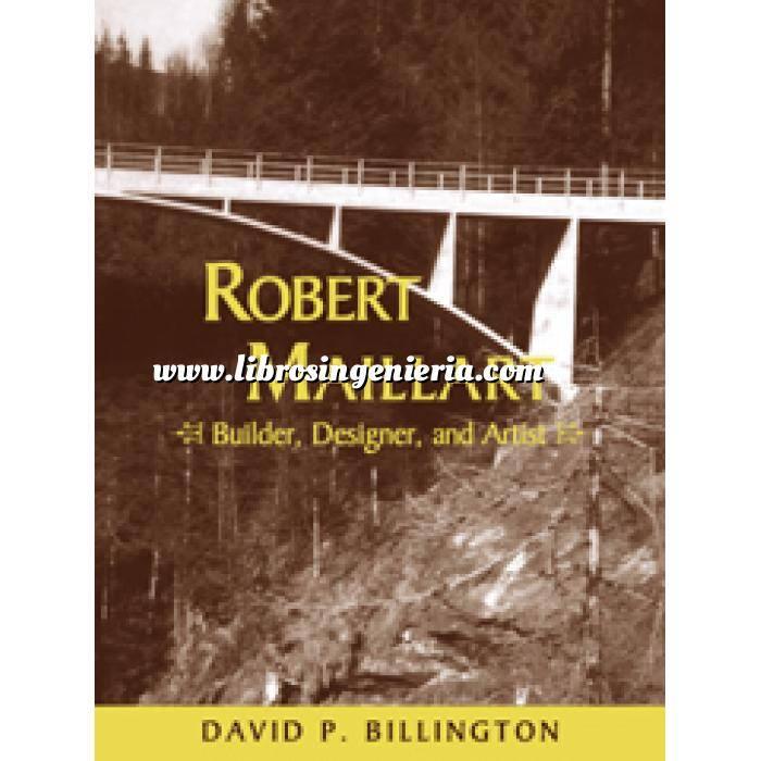 Imagen Puentes y pasarelas Robert Maillart: Builder, Designer, and Artist