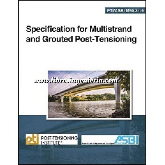 Imagen Puentes y pasarelas Specification for Multistrand and Grouted Post-Tensioning