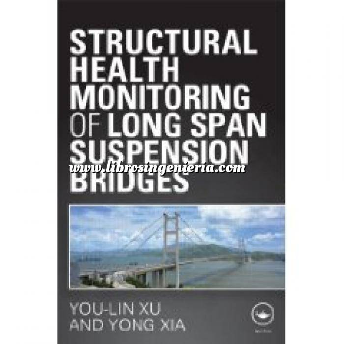 Imagen Puentes y pasarelas Structural health monitoring of long span suspension bridges