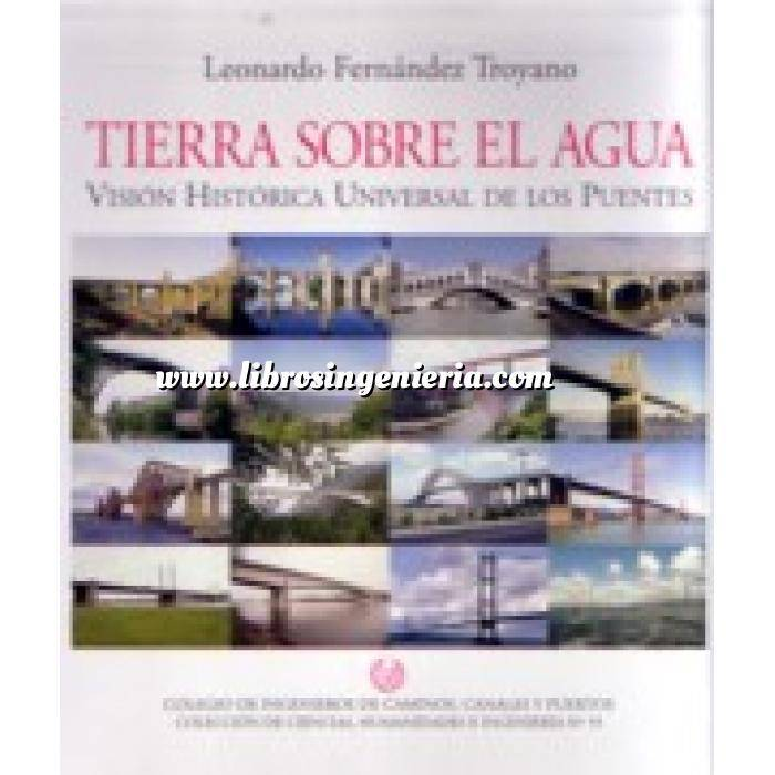 Imagen Puentes y pasarelas Tierra sobre el agua. vision historica de los puentes. 2 vol.