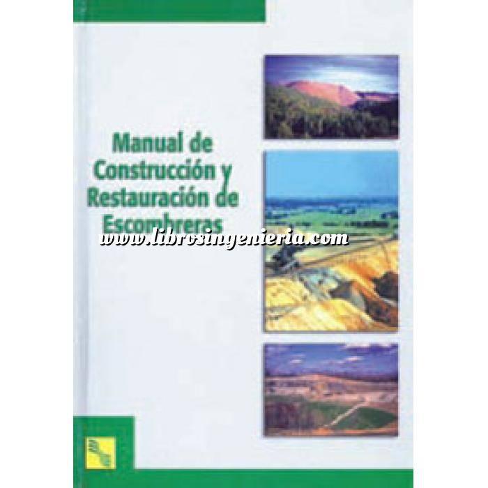 Imagen Residuos  Manual de construcción y restauración de escombreras