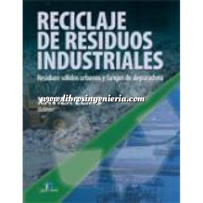 Imagen Residuos  Reciclaje de residuos industriales.Residuos sólidos urbanos y fangos de depuradora