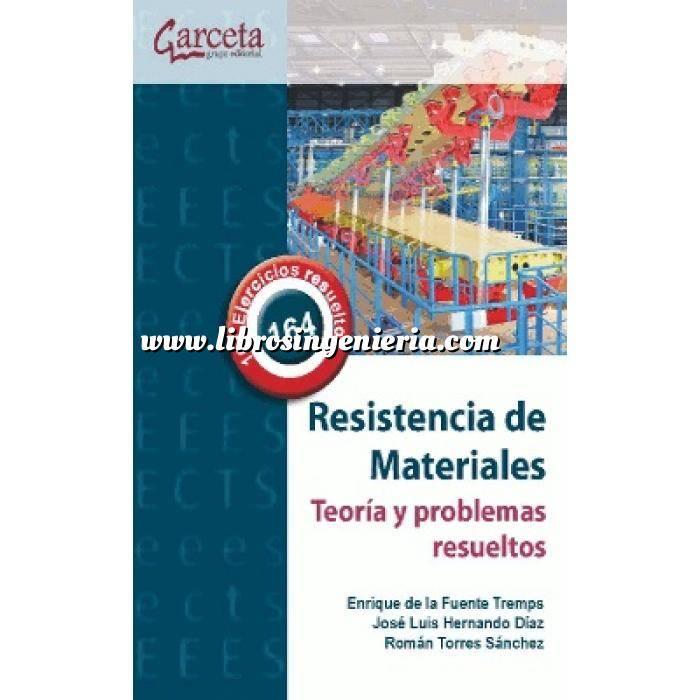 Imagen Resistencia de materiales Resistencia de Materiales. Teoría y problemas resueltos