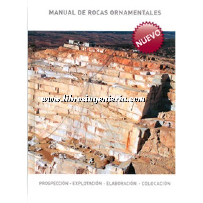 Imagen Rocas y minerales Manual de rocas ornamentales : prospección, explotación, elaboración y colocación